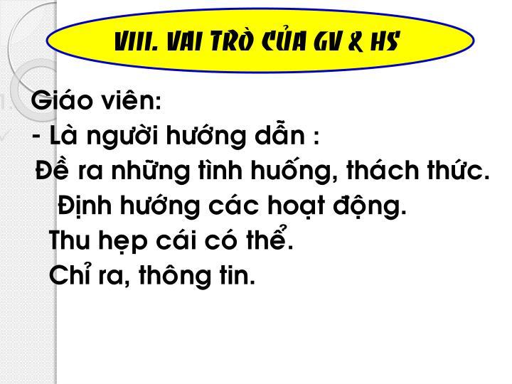VIII. VAI TROØ CUÛA GV & HS