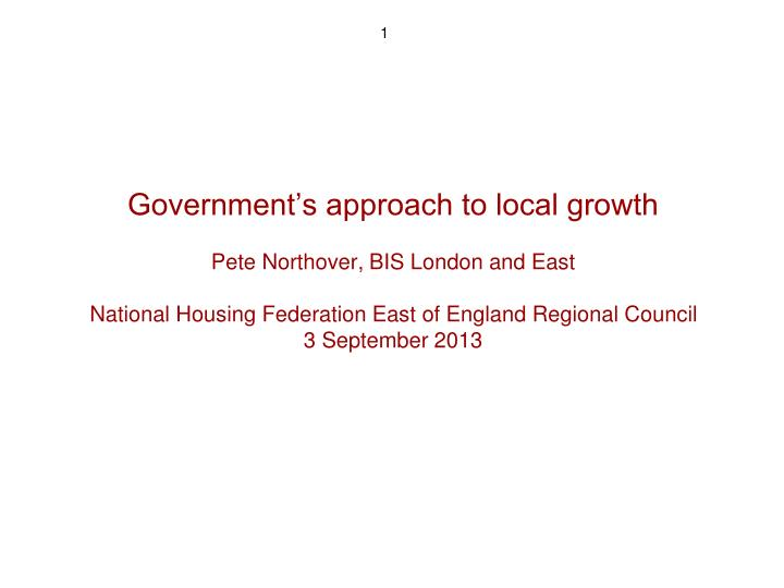 Government's approach to local growth