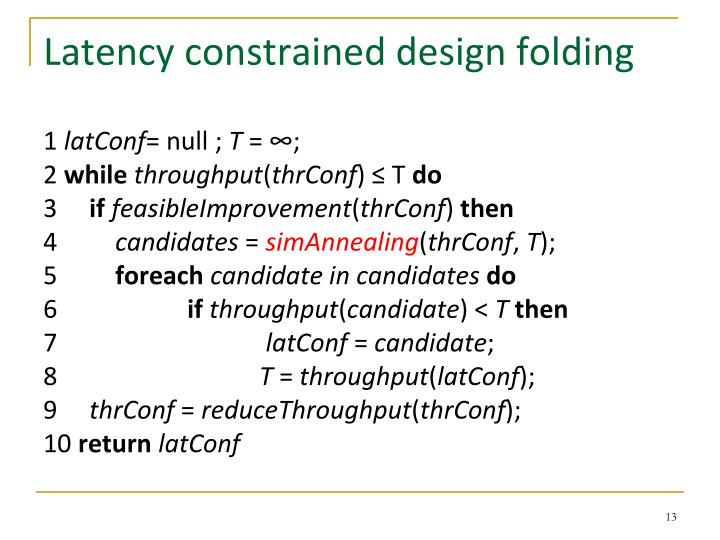 Latency constrained design folding