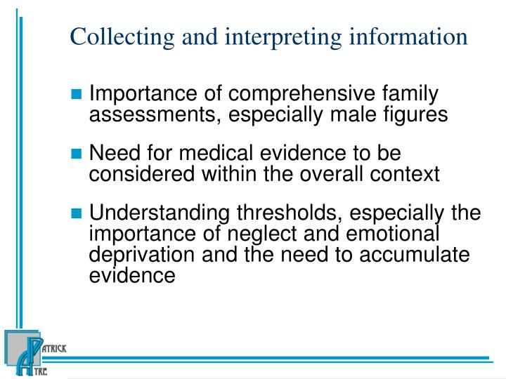 Collecting and interpreting information