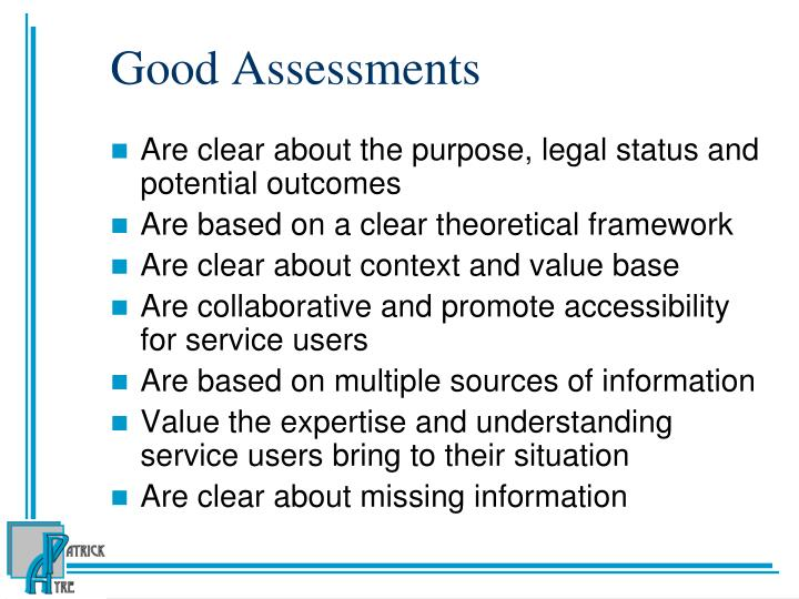 Good Assessments