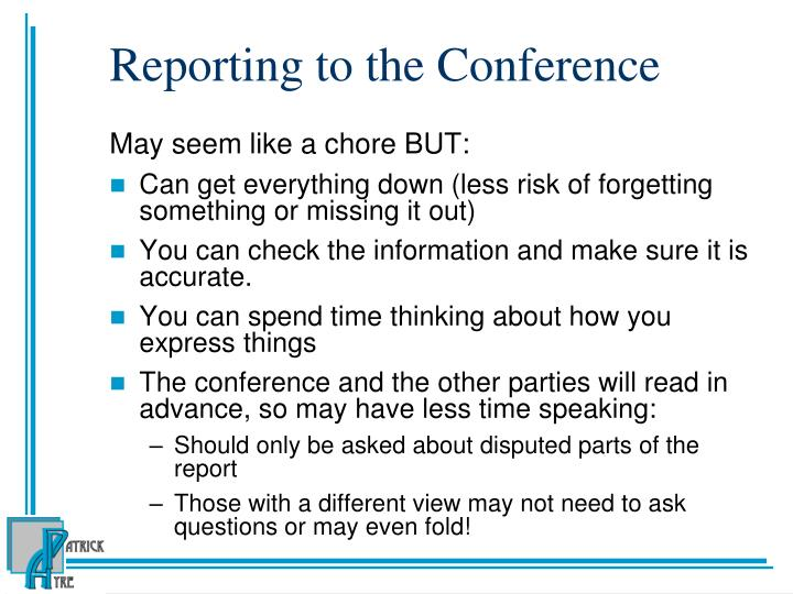 Reporting to the Conference