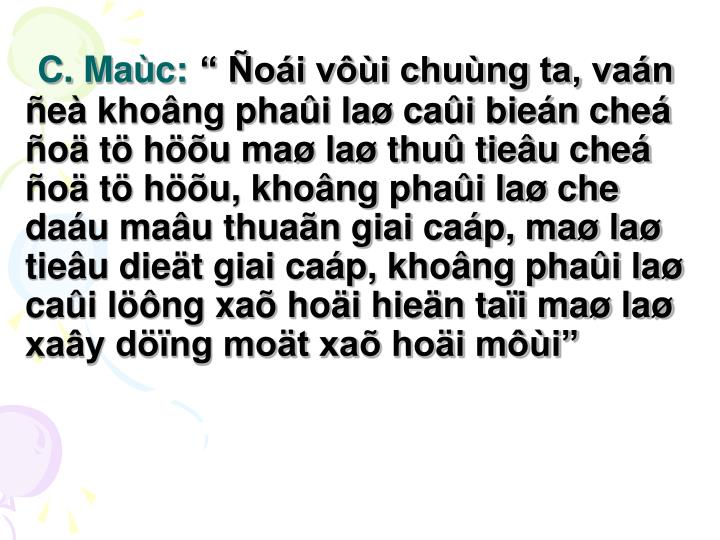 C. Maùc: