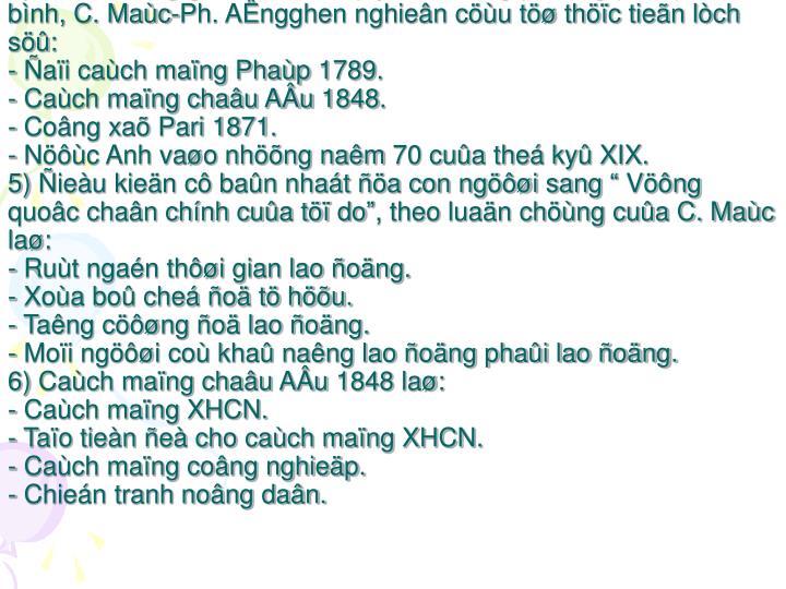 4) Khaû naêng giaønh chính quyeàn baèng phöông phaùp hoøa bình, C. Maùc-Ph. AÊngghen nghieân cöùu töø thöïc tieãn lòch söû: