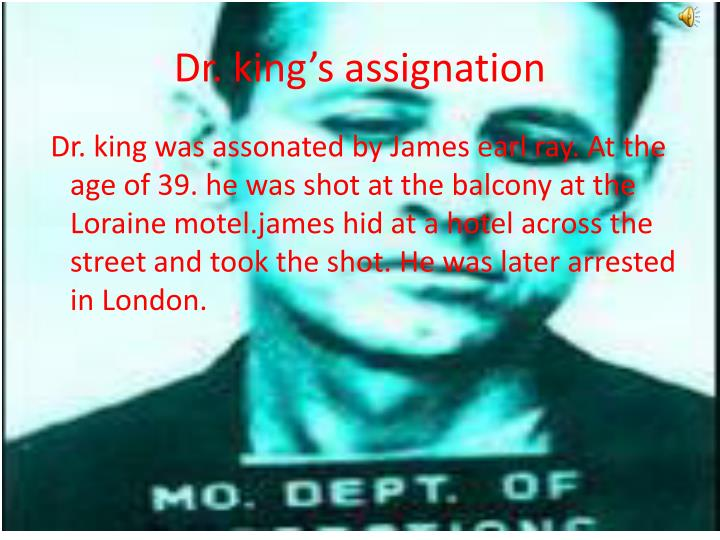 Dr. king's assignation