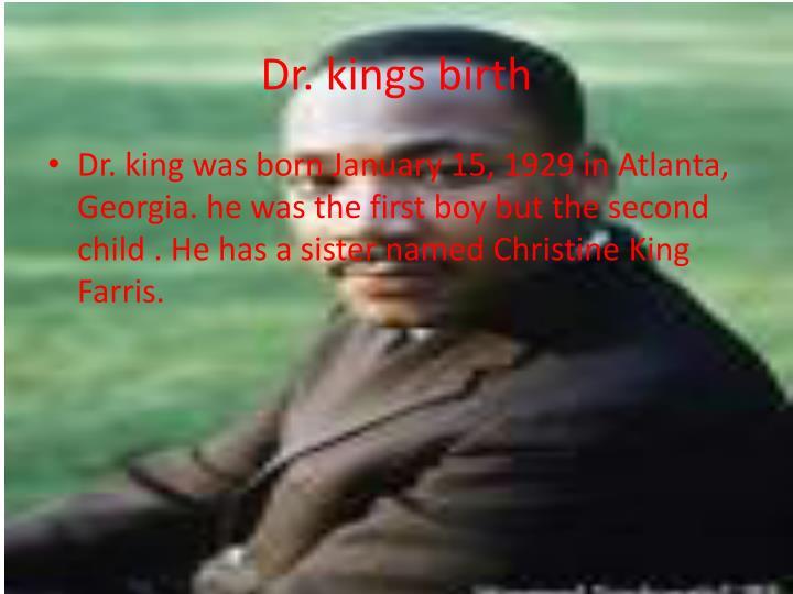 Dr kings birth