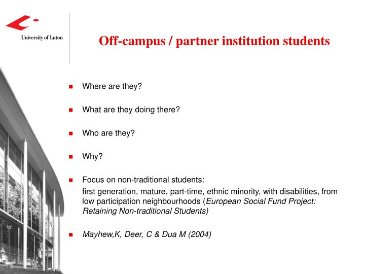 Off-campus / partner institution students