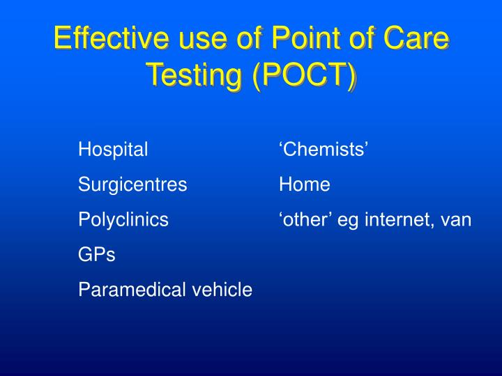 Effective use of Point of Care Testing (POCT)
