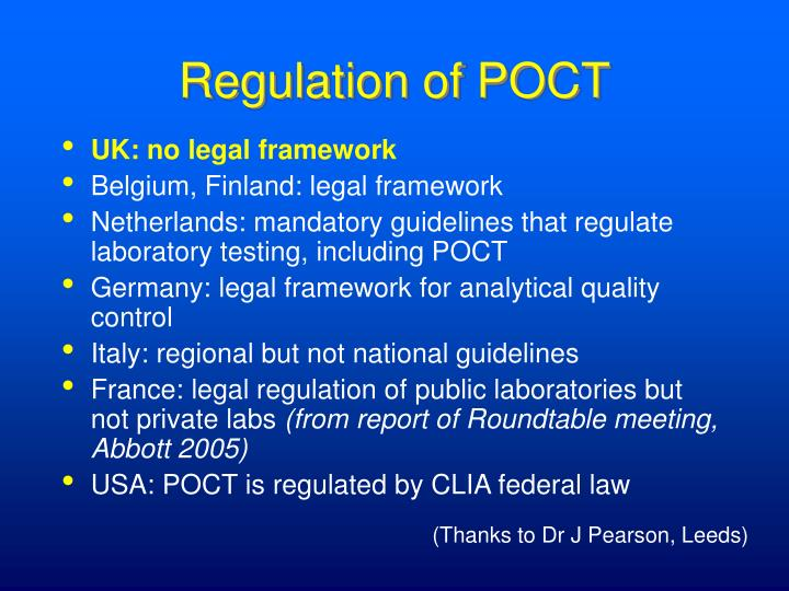 Regulation of POCT