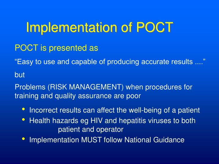Problems (RISK MANAGEMENT) when procedures for training and quality assurance are poor