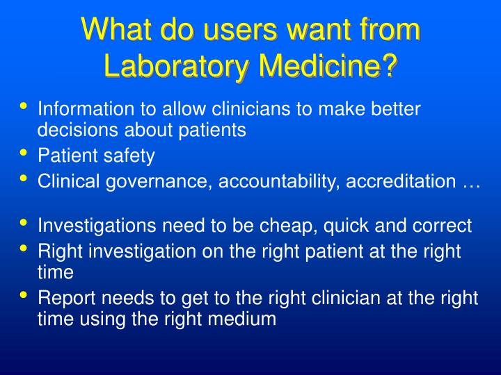 What do users want from Laboratory Medicine?