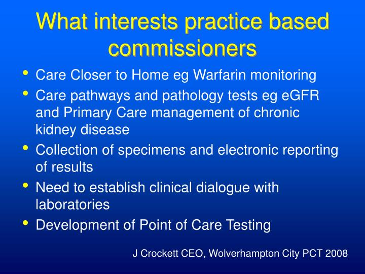 What interests practice based commissioners
