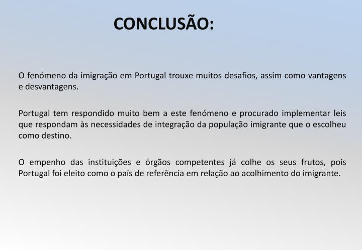 O fenómeno da imigração em Portugal trouxe muitos desafios, assim como vantagens e desvantagens.