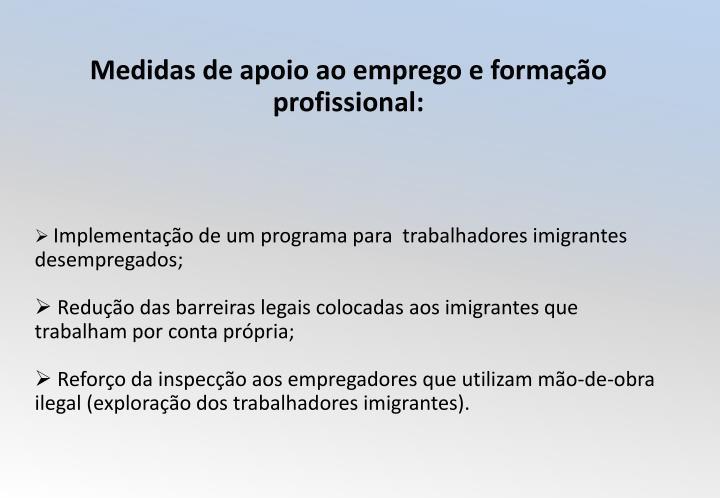 Medidas de apoio ao emprego e formação profissional:
