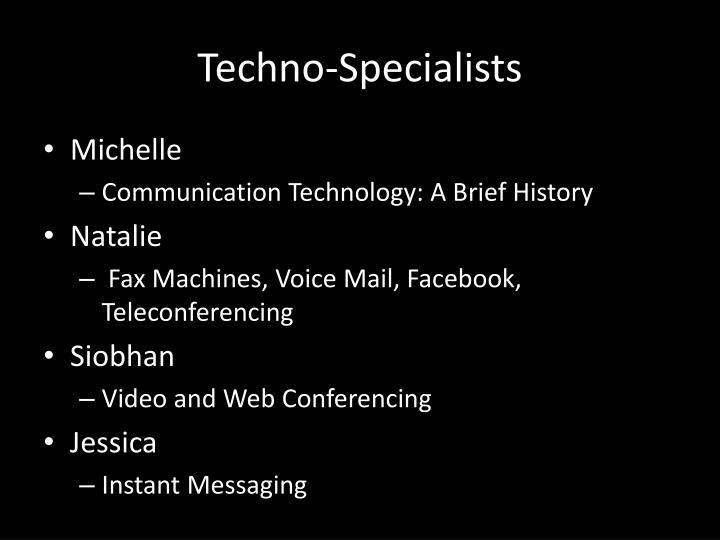 Techno specialists