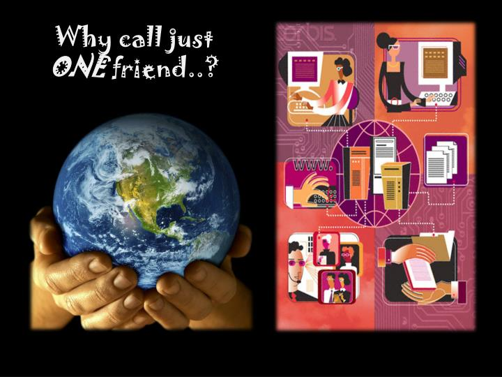 Why call just