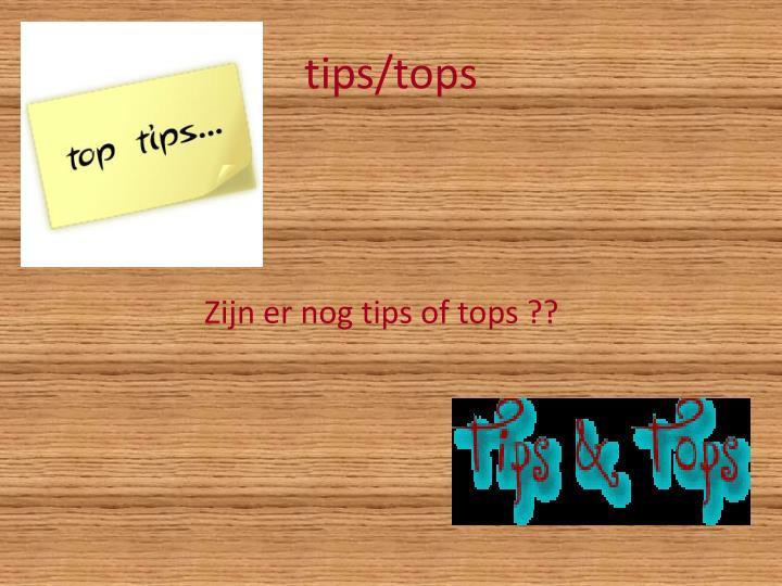 tips/tops