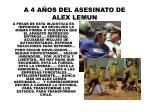 a 4 a os del asesinato de alex lemun11