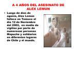 a 4 a os del asesinato de alex lemun3
