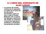 a 4 a os del asesinato de alex lemun4