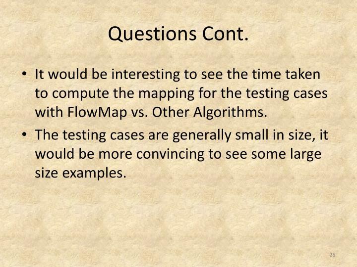Questions Cont.