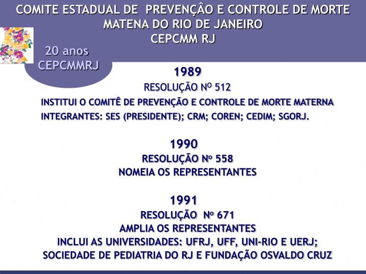 COMITE ESTADUAL DE  PREVENÇÂO E CONTROLE DE MORTE MATENA DO RIO DE JANEIRO