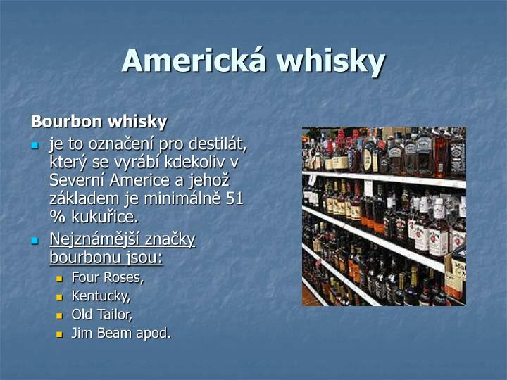 Americká whisky