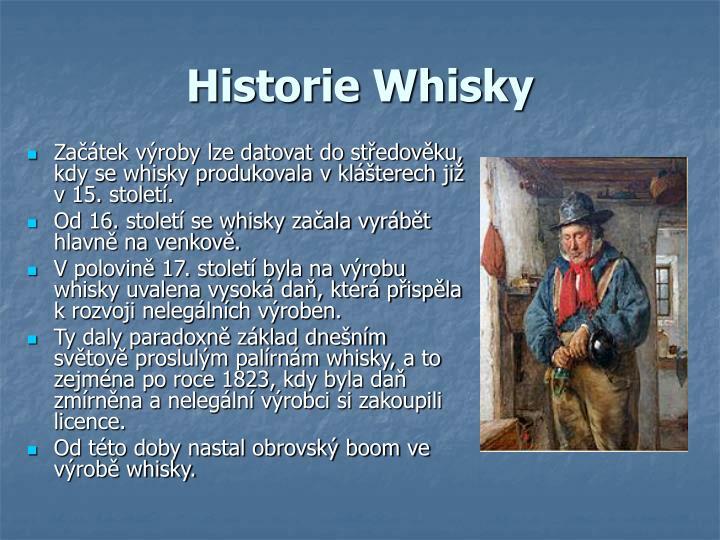 Historie Whisky