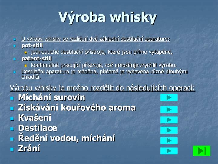 Výroba whisky