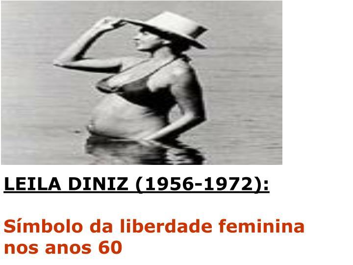 LEILA DINIZ (1956-1972):