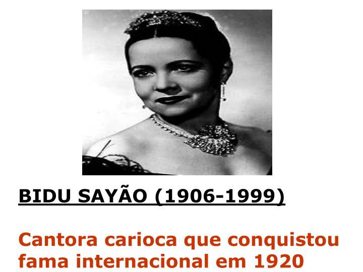 BIDU SAYÃO (1906-1999)