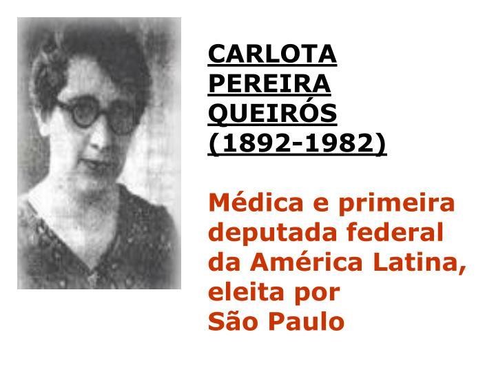 CARLOTA PEREIRA QUEIRÓS