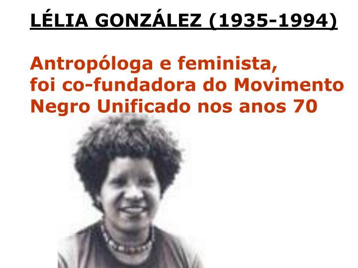 LÉLIA GONZÁLEZ (1935-1994)