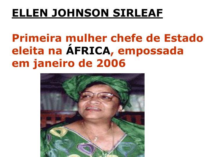 ELLEN JOHNSON SIRLEAF