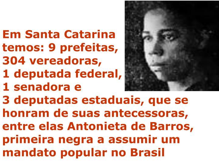 Em Santa Catarina