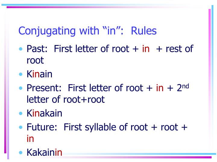 """Conjugating with """"in"""":  Rules"""