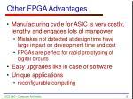 other fpga advantages
