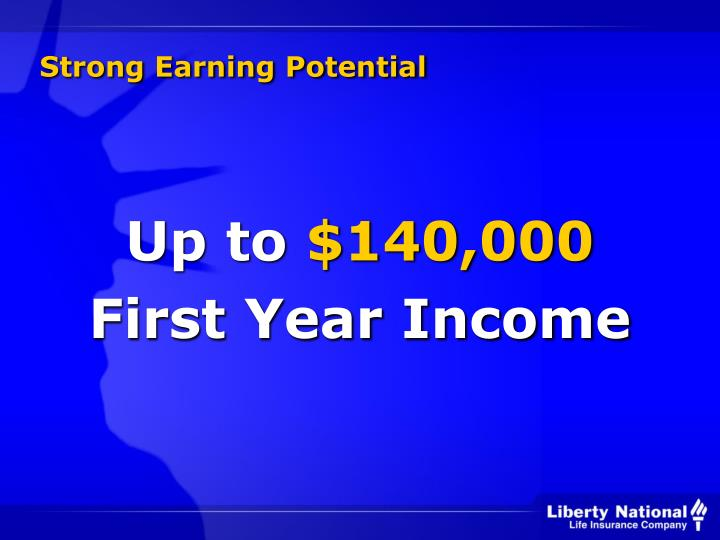 Strong Earning Potential