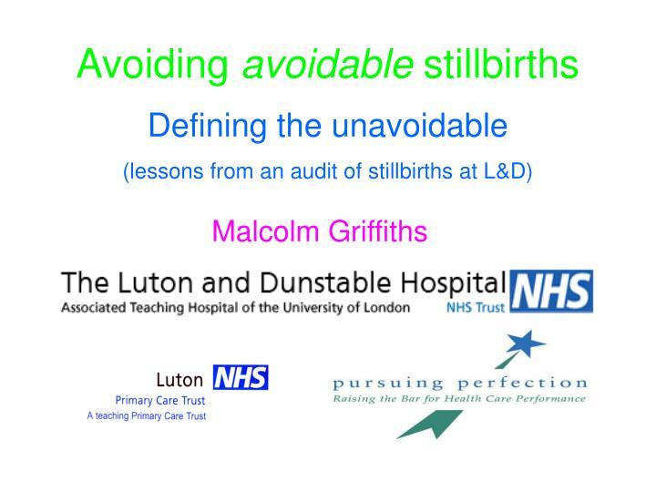 Avoiding avoidable stillbirths