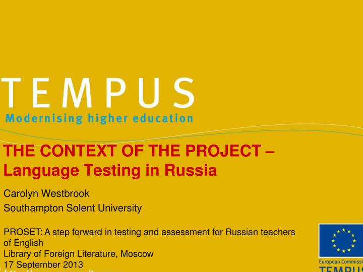 the context of the project language testing in russia