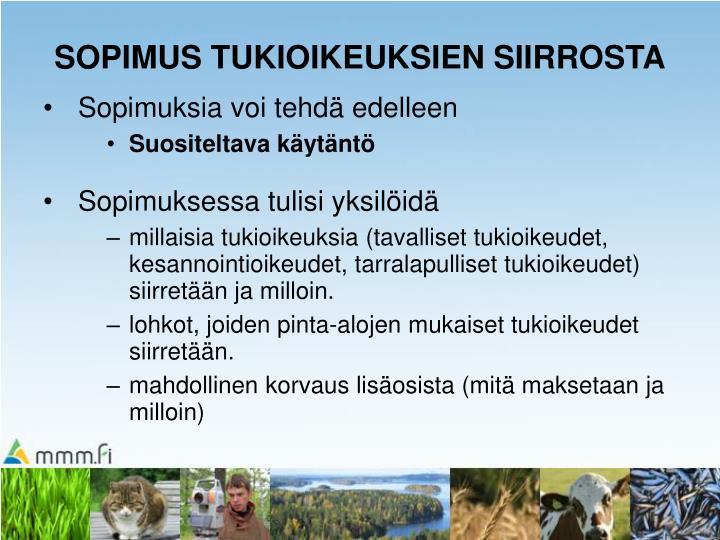 SOPIMUS TUKIOIKEUKSIEN SIIRROSTA