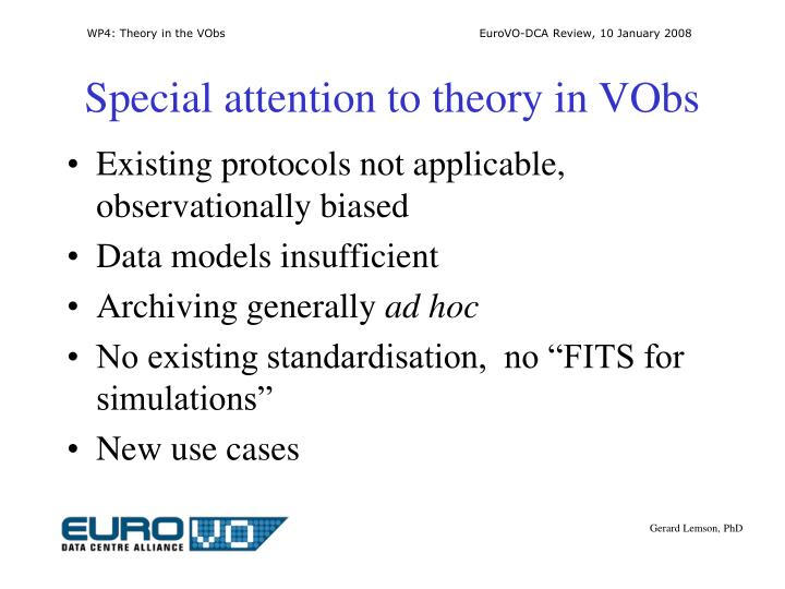 Special attention to theory in VObs