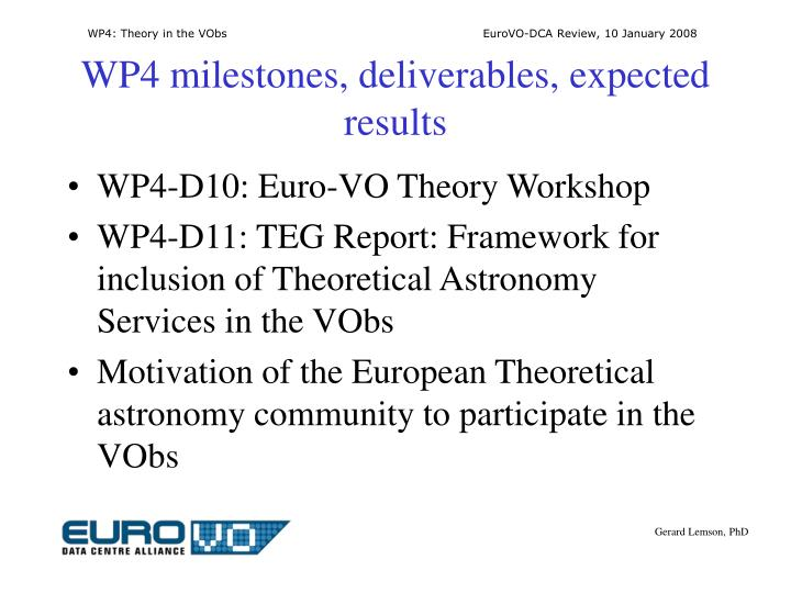 Wp4 milestones deliverables expected results