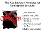 five key lutheran principles for dealing with scripture4