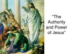 the authority and power of jesus