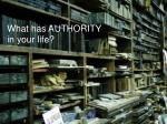 what has authority in your life
