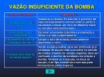 vaz o insuficiente da bomba