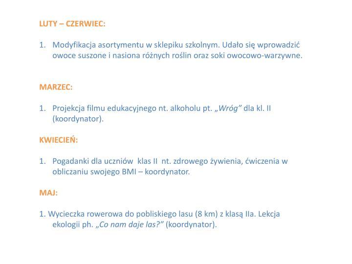 LUTY – CZERWIEC: