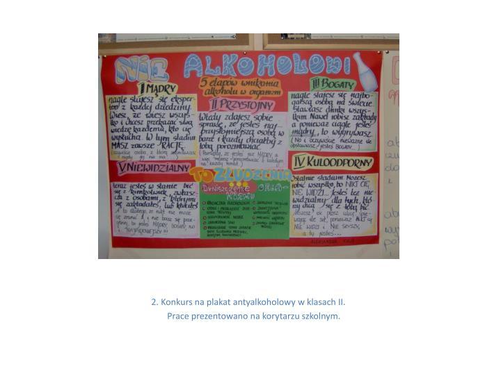2. Konkurs na plakat antyalkoholowy w klasach II.