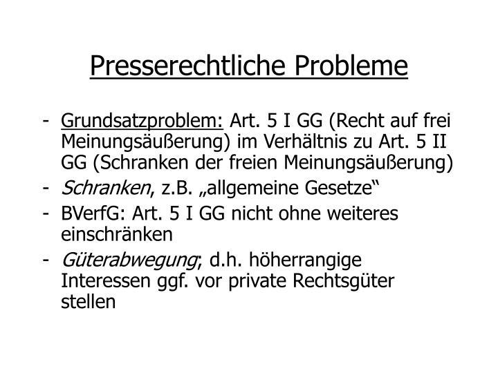 Presserechtliche probleme